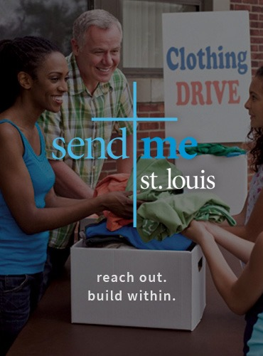Visit Send Me St. Louis - Reach out. Build Within.